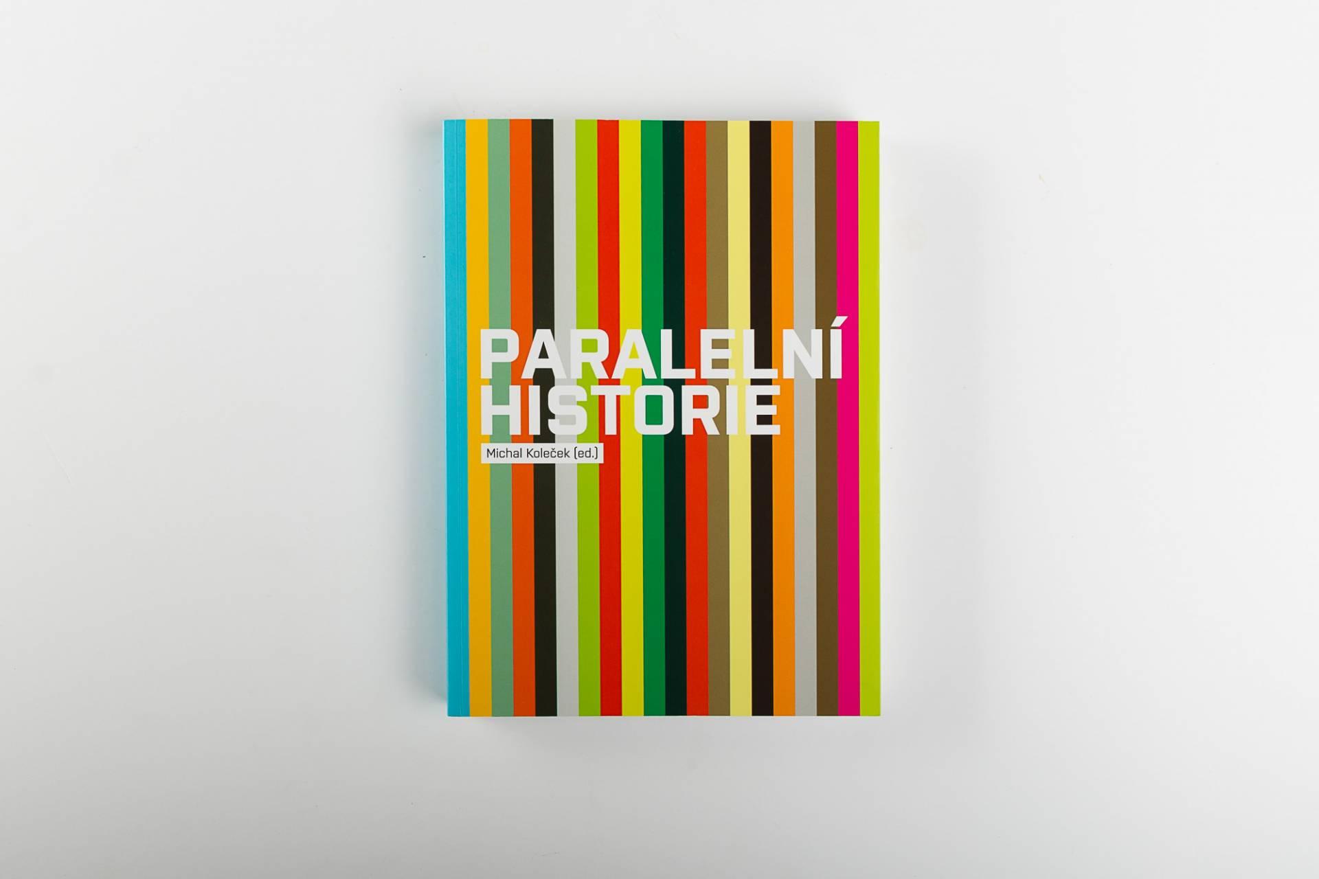 Paralelní historie. Edice FUD. Foto Tereza  Vlasáková