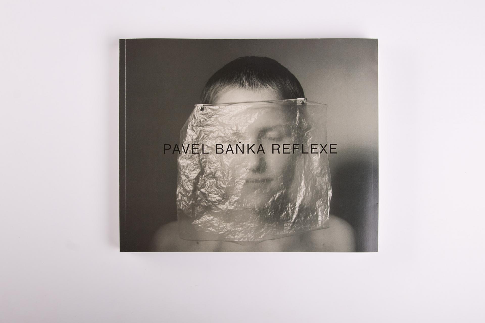 Pavel Baňka. Reflexe. Edice FUD a ArtMap. Foto Tereza Vlasáková